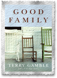 ''Good Family'', by Terry Gamble