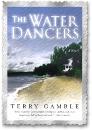 ''The Water Dancers'', by Terry Gamble